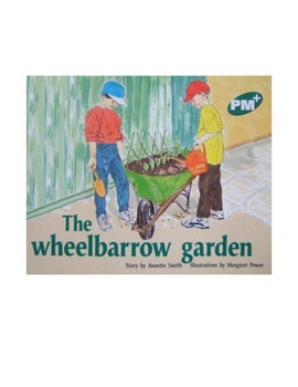THE WHEELBARREL GARDEN: comprehension questions and answers
