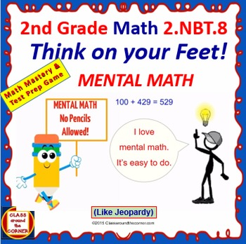 THINK ON YOUR FEET MATH! Interactive Test Prep Game—MENTAL