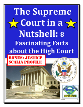 The Supreme Court in a Nutshell AND Justice Scalia Profile