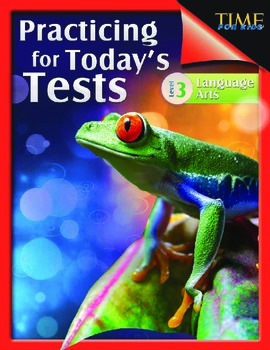 TIME FOR KIDS®: Practicing for Today's Tests: Language Art