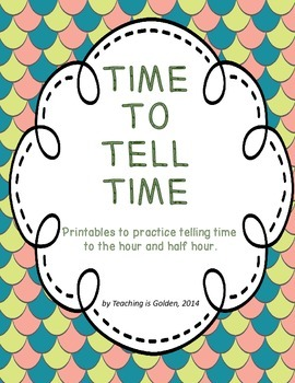 TIME TO TELL TIME:  Time Telling Printables to the hour an