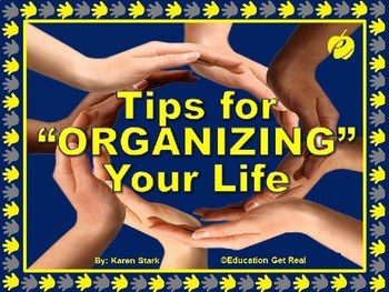 "ORGANIZE YOUR LIFE TIPS PowerPoint - ""How to Prioritize Yo"