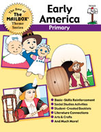 The Best of THE MAILBOX Themes: Early America (Grades 1-3)