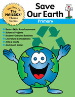 The Best of THE MAILBOX Themes: Save Our Earth (Grades 1-3)