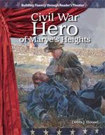 Civil War Hero of Marye's Heights - Reader's Theater Scrip