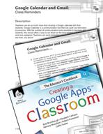 Google Calendar and Gmail -  Class Reminders