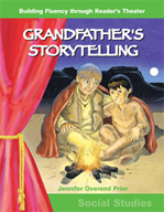Grandfather's Storytelling - Reader's Theater Script and F