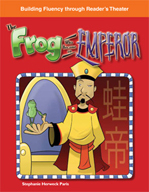 The Frog Who Became an Emperor - Reader's Theater Script a