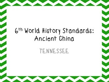 TN 6th grade world history standards part 5- China