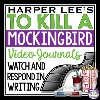 TO KILL A MOCKINGBIRD VIDEO JOURNALS