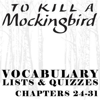 TO KILL A MOCKINGBIRD Vocabulary List and Quiz (chap 24-31)