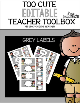 TOO CUTE EDITABLE TEACHER TOOLBOX GRAY LABELS