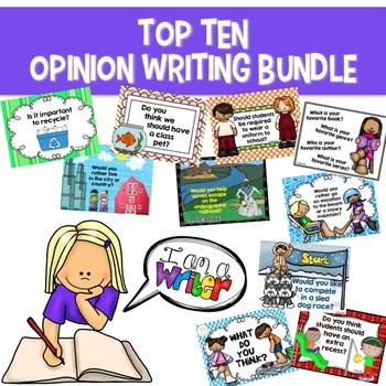 Opinion Writing Prompts TOP TEN Bundle