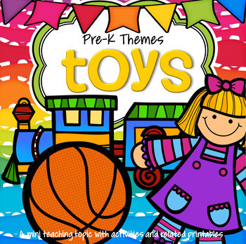 TOYS Theme Unit Preschool