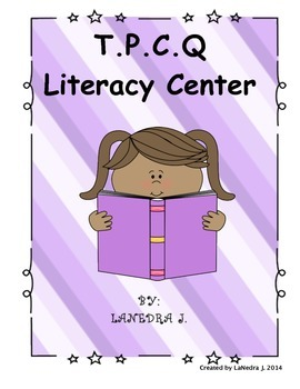 T.P.C.Q Reading Strategy Literacy Center