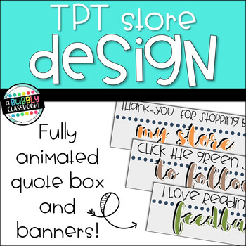 TPT Animated Quote Box & Banners {Neutrals}