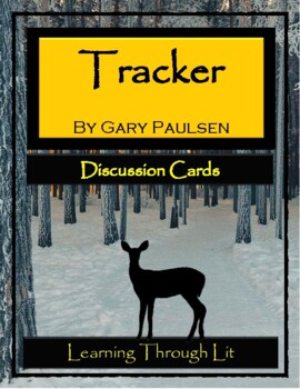 Gary Paulsen TRACKER - Discussion Cards