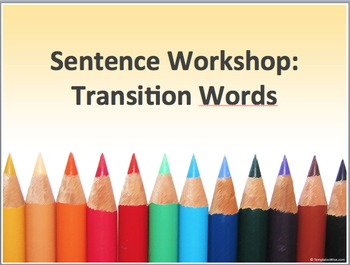 TRANSITION WORDS WORKSHEET AND PRESENTATION