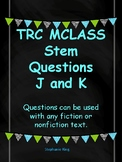 TRC Question Stems J and K