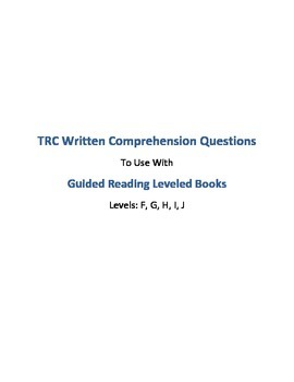 TRC Written Comprehension Questions for any Fiction Book