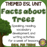 ESL: FACTS RELATED TO TREES ♥ Reading and Writing Practice