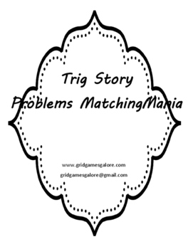 TRIG STORY PROBLEMS MATCHINGMANIA