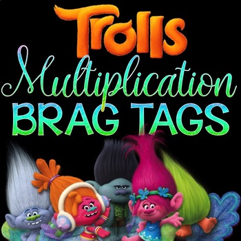 TROLLS Multiplication Brag Tags