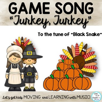 """Thanksgiving Orff and Kodaly Game Song: """"Turkey, Turkey"""""""