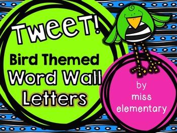 TWEET! Bird Themed Word Wall Letters