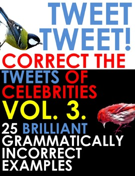 TWITTER ISSUES VOL.3. Correct the Spelling & Grammar of Ce