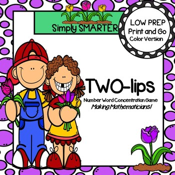 TWO-lips:  LOW PREP Spring Themed Number Word Concentratio