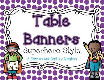 Table Banners- Superhero Style