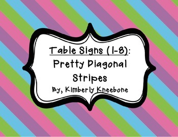 Table - Groups Desks Signs (1-8): Pretty Diagonal Stripes