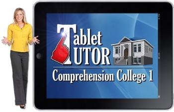 Tablet Tutor Mini Lesson:  Comprehension College 1