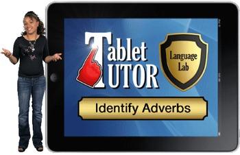 Tablet Tutor Mini Lesson:  Language Lab, Identify Adverbs