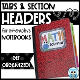 Tabs and Section Headers for Organizing Interactive Notebooks