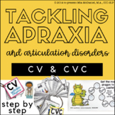 Tackling Apraxia: CV & CVC Early Sounds Edition /b,p,t,d,k