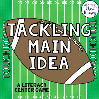 Tackling Main Idea: A Literacy Center Game & Activities