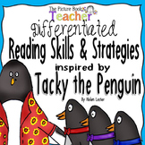 Tacky the Penguin Differentiated Reading Skills and Strate