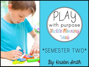 Tactile Morning Work {semester 2} - Play With Purpose