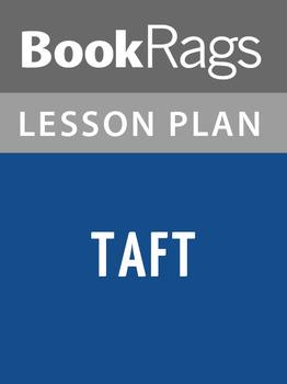 Taft Lesson Plans