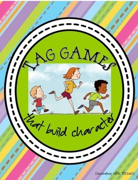 Tag Games that Build Character