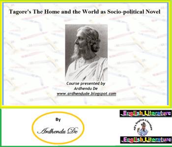 Tagore's The Home and the World as Socio-political Novel