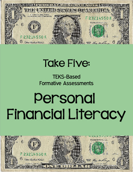Take 5 Formative STAAR Assessments: Personal Financial Lit