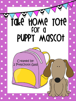 Take Home Tote for a Puppy Mascot