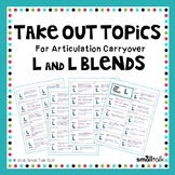 Take Out Topics for Articulation Carryover - L and L Blends