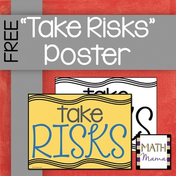 """""""Take Risks"""" Poster for the Growth Mindset Classroom - FREE"""
