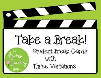 Take a Break! Student Break Cards