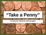 Subtracting with Regrouping Across Zeros: Take a Penny Sub