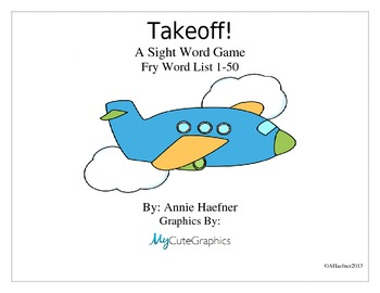 Takeoff! A Sight Word Game: Fry List 1-50